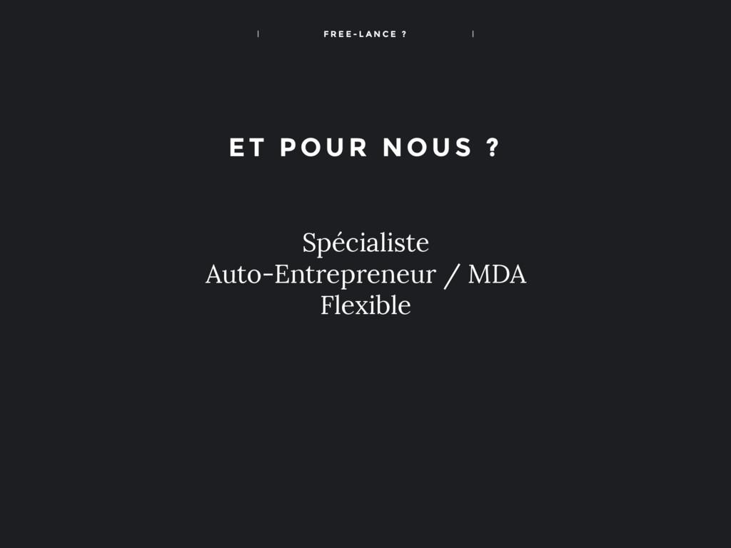 F R E E - L A N C E ? Spécialiste Auto-Entrepre...