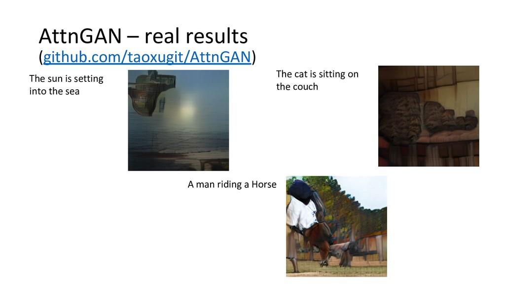 AttnGAN – real results (github.com/taoxugit/Att...