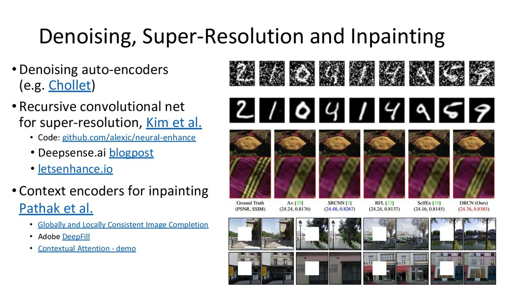 Denoising, Super-Resolution and Inpainting •Den...