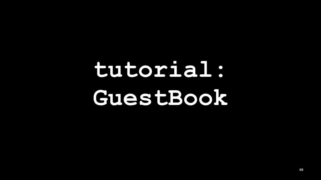 tutorial: GuestBook 68