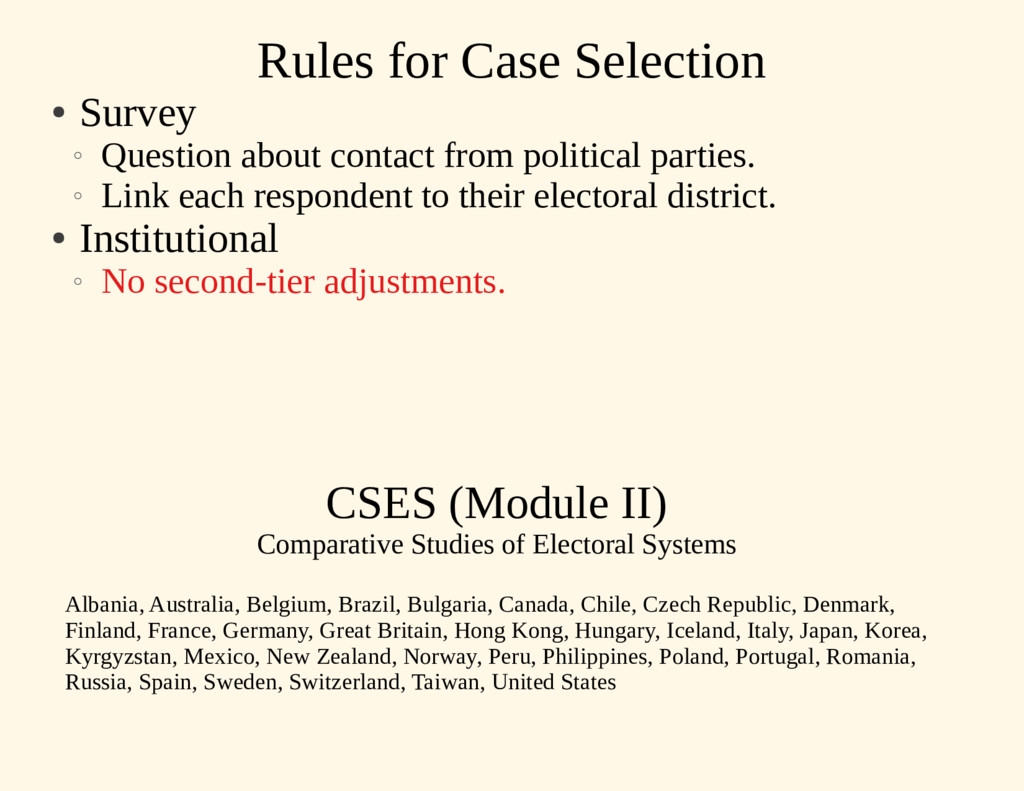 Rules for Case Selection ● Survey ○ Question ab...