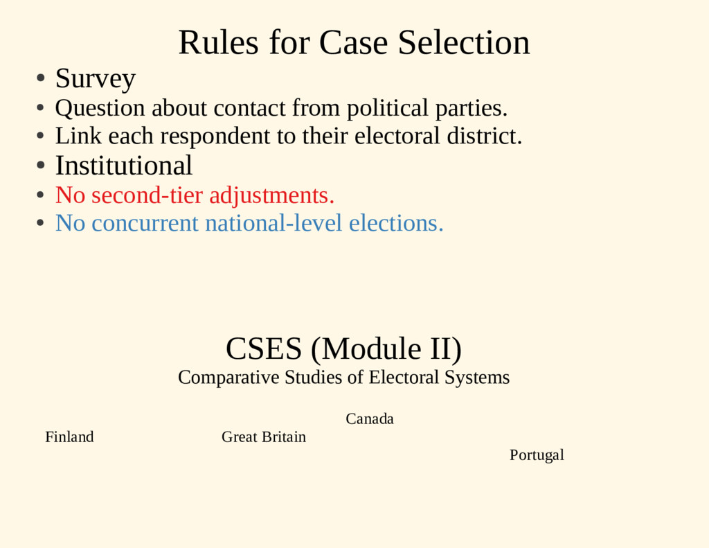 Rules for Case Selection ● Survey ● Question ab...