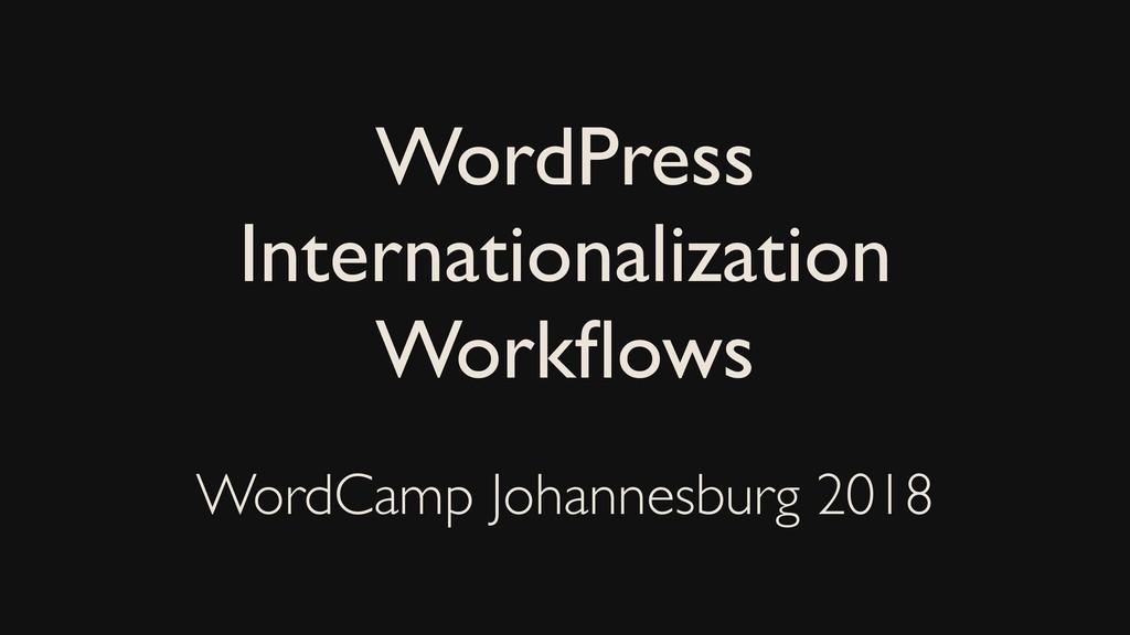 WordPress Internationalization Workflows WordCam...