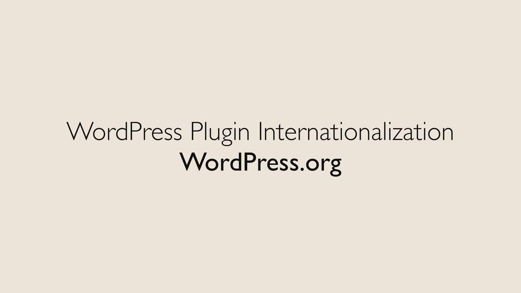 WordPress Plugin Internationalization WordPress...