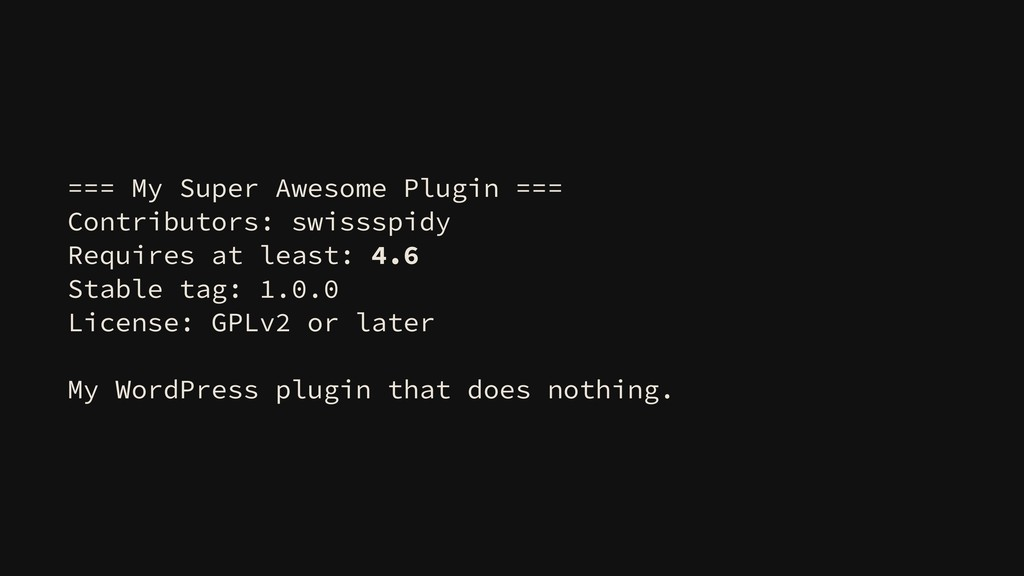 === My Super Awesome Plugin === Contributors: s...