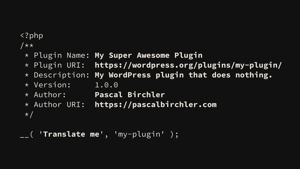 <?php /** * Plugin Name: My Super Awesome Plugi...