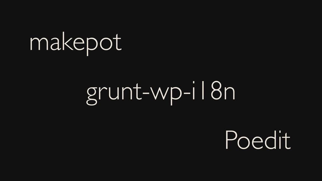 makepot grunt-wp-i18n Poedit