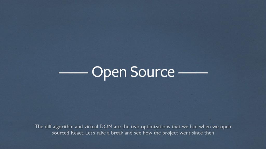 —— Open Source —— — — The diff algorithm and vi...