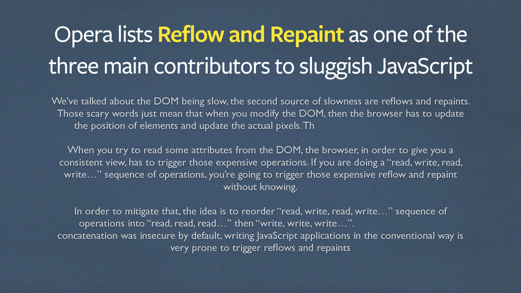 Opera lists Reflow and Repaint as one of the th...
