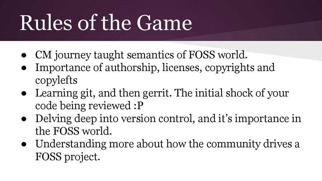 Rules of the Game ● CM journey taught semantics...