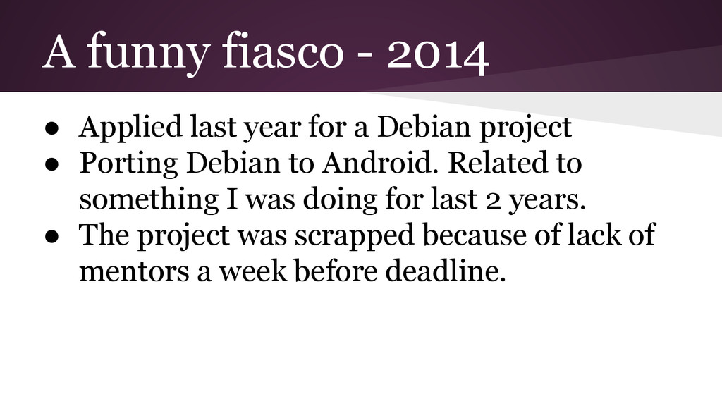 A funny fiasco - 2014 ● Applied last year for a...