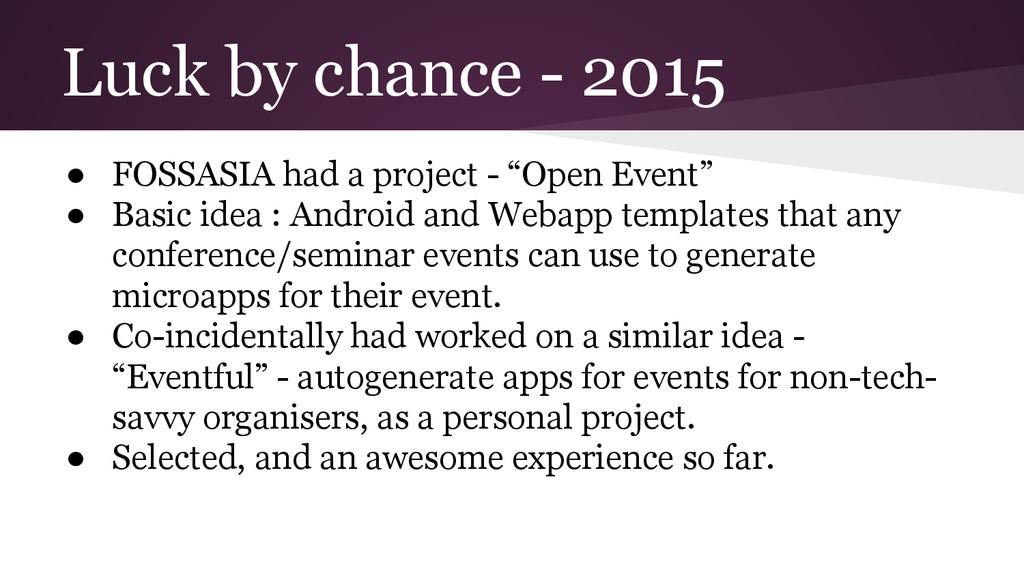 Luck by chance - 2015 ● FOSSASIA had a project ...