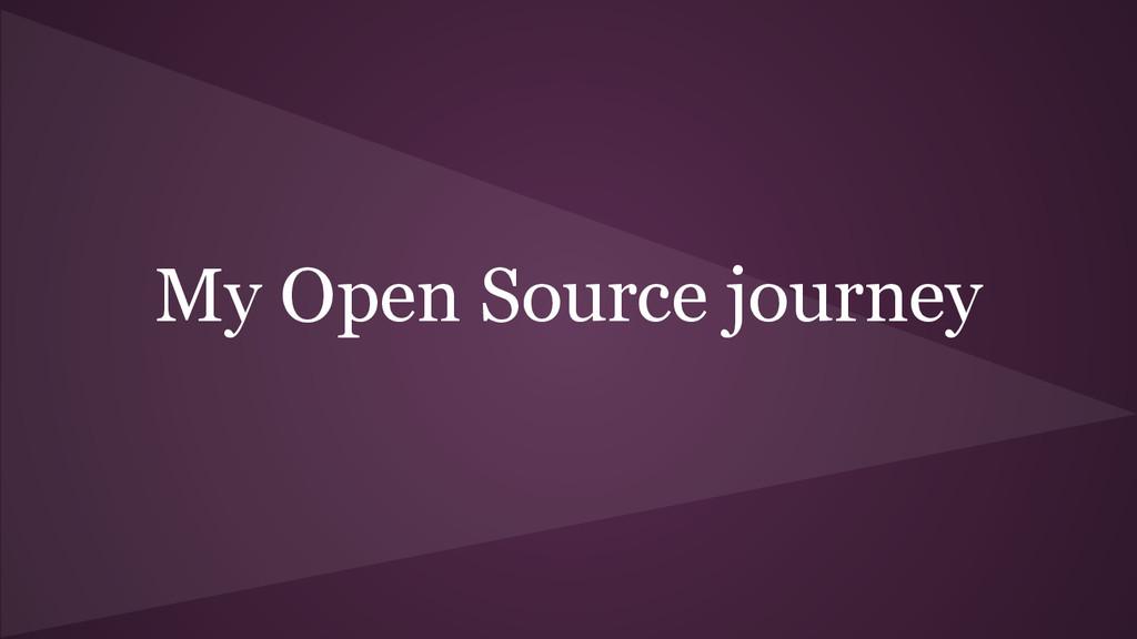 My Open Source journey
