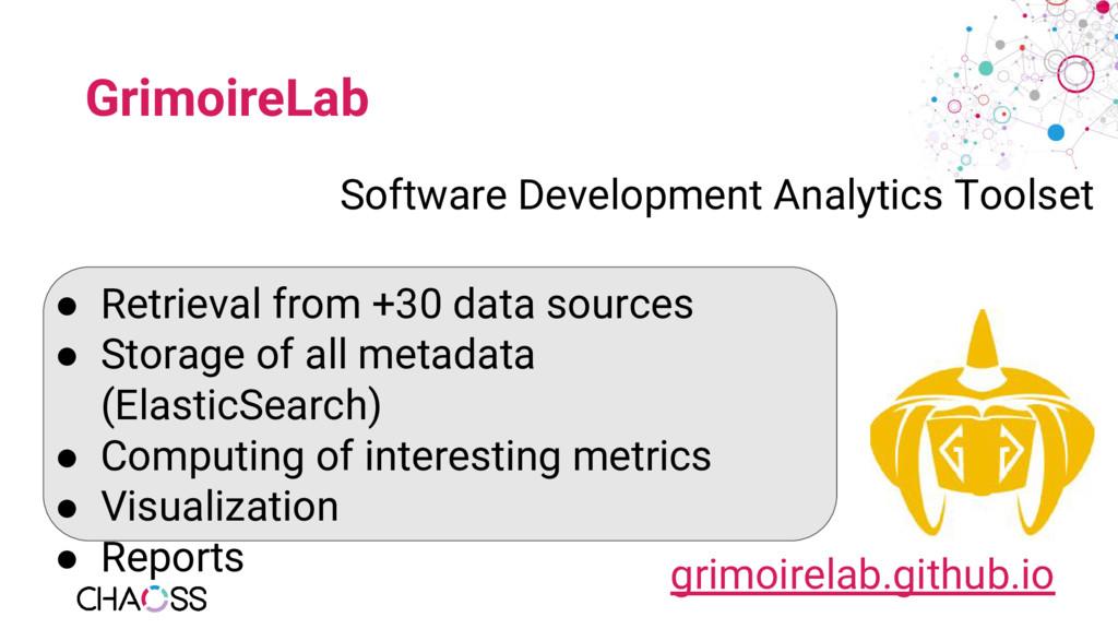 GrimoireLab Software Development Analytics Tool...