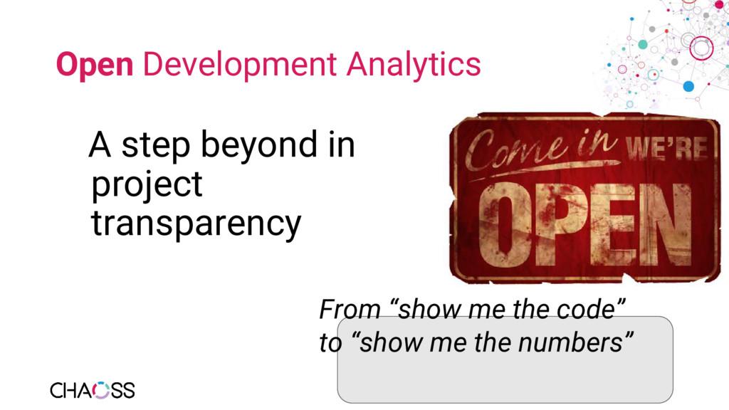 Open Development Analytics A step beyond in pro...