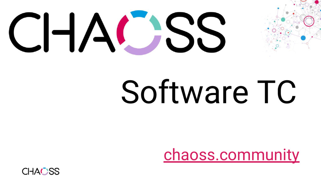 chaoss.community Software TC