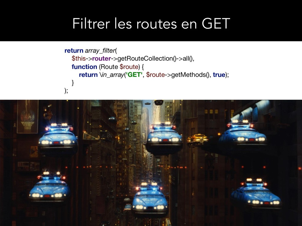 return array_filter(  $this->router->getRouteCol...
