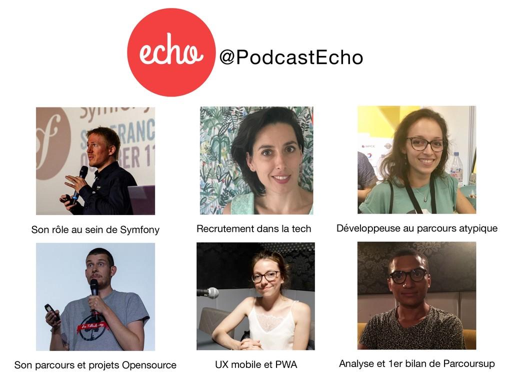 @PodcastEcho Son rôle au sein de Symfony Son pa...