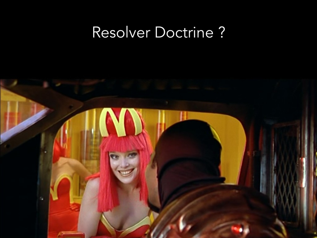 Resolver Doctrine ?