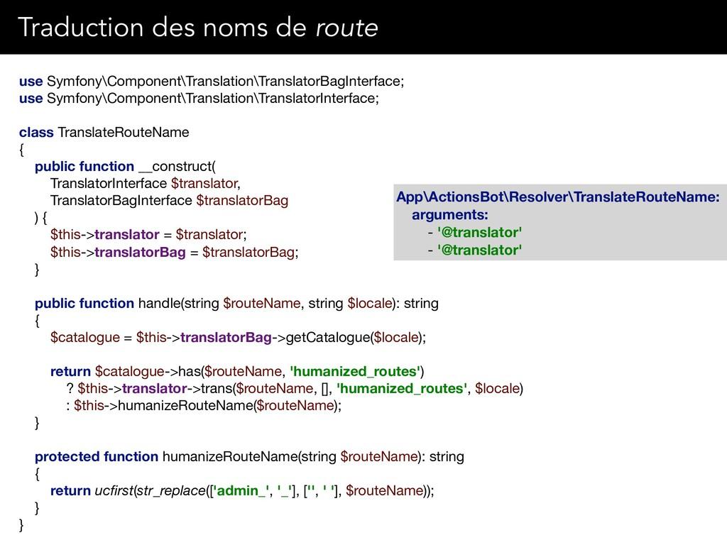 use Symfony\Component\Translation\TranslatorBag...