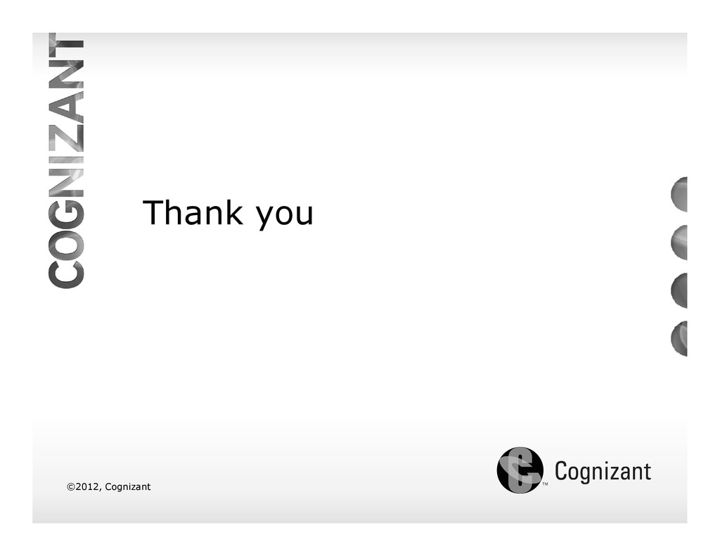 Thank you ©2012, Cognizant