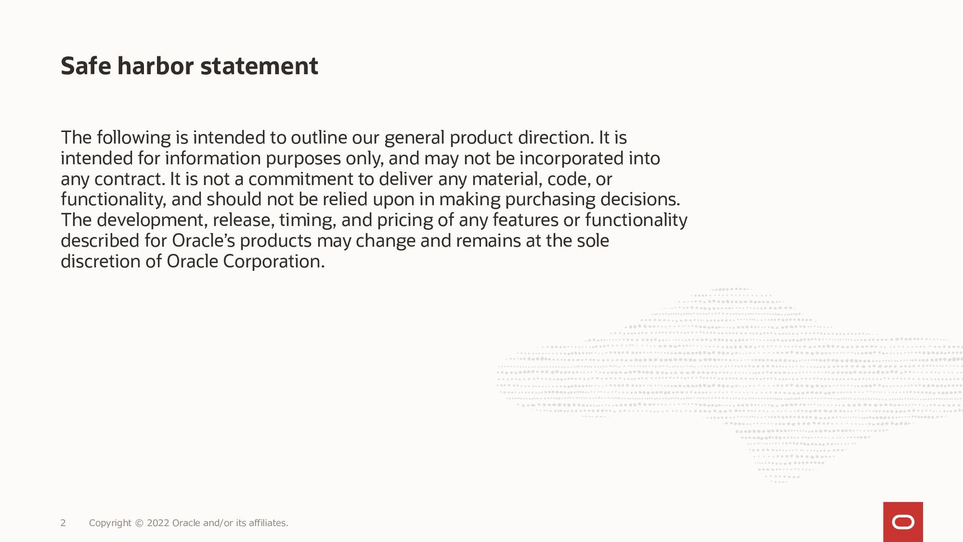Copyright © 2021 Oracle and/or its affiliates. 2
