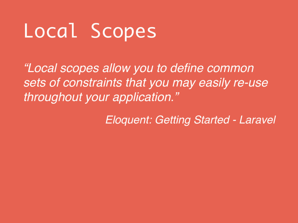 """Local Scopes """"Local scopes allow you to define c..."""