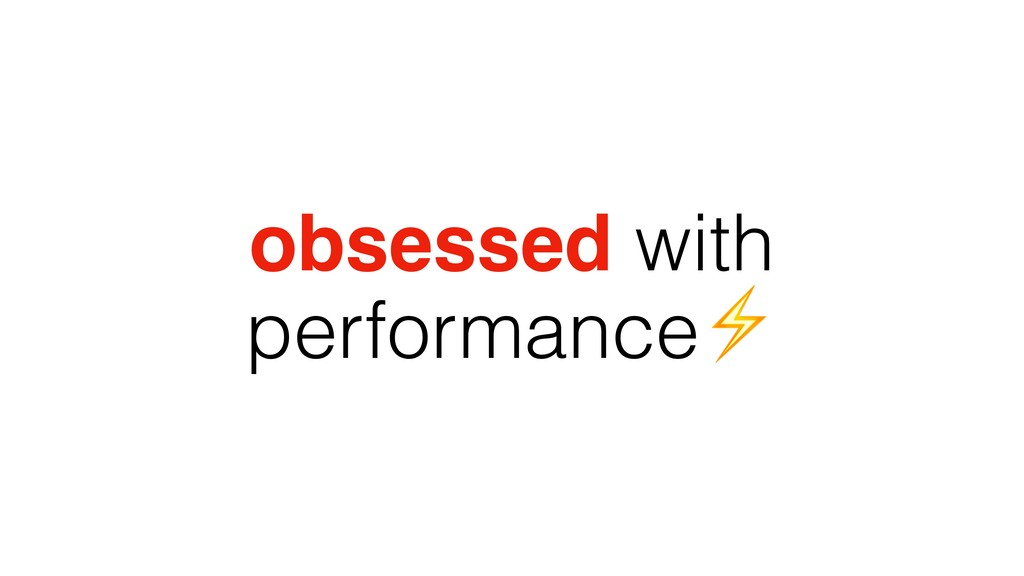 obsessed with performance⚡