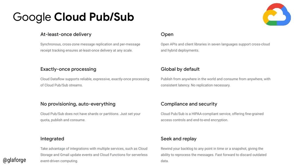 @glaforge Google Cloud Pub/Sub