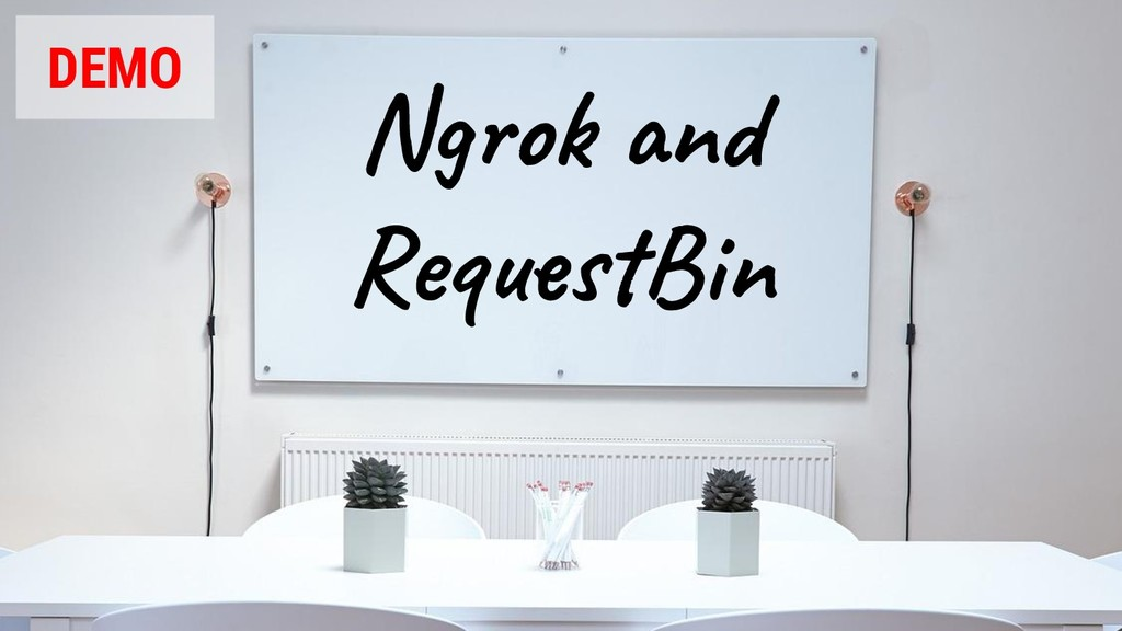 @glaforge Ngrok and RequestBin DEMO