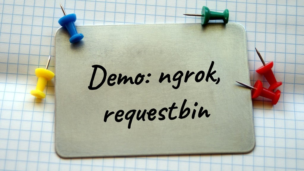 @glaforge Demo: ngrok, requestbin