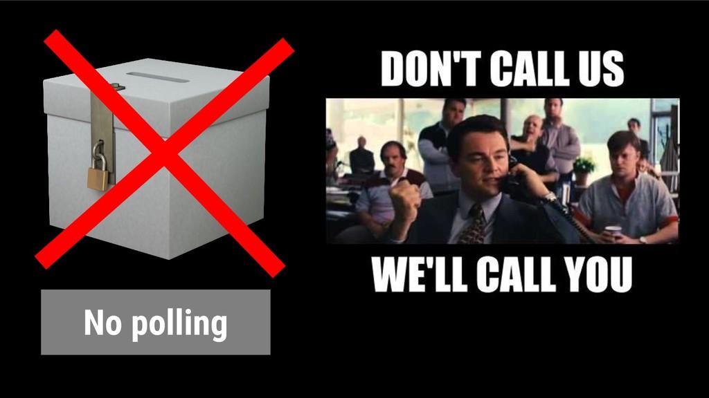 @glaforge No polling
