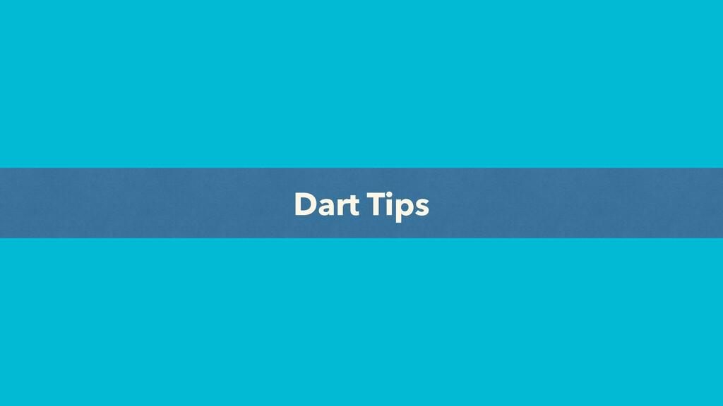 Dart Tips