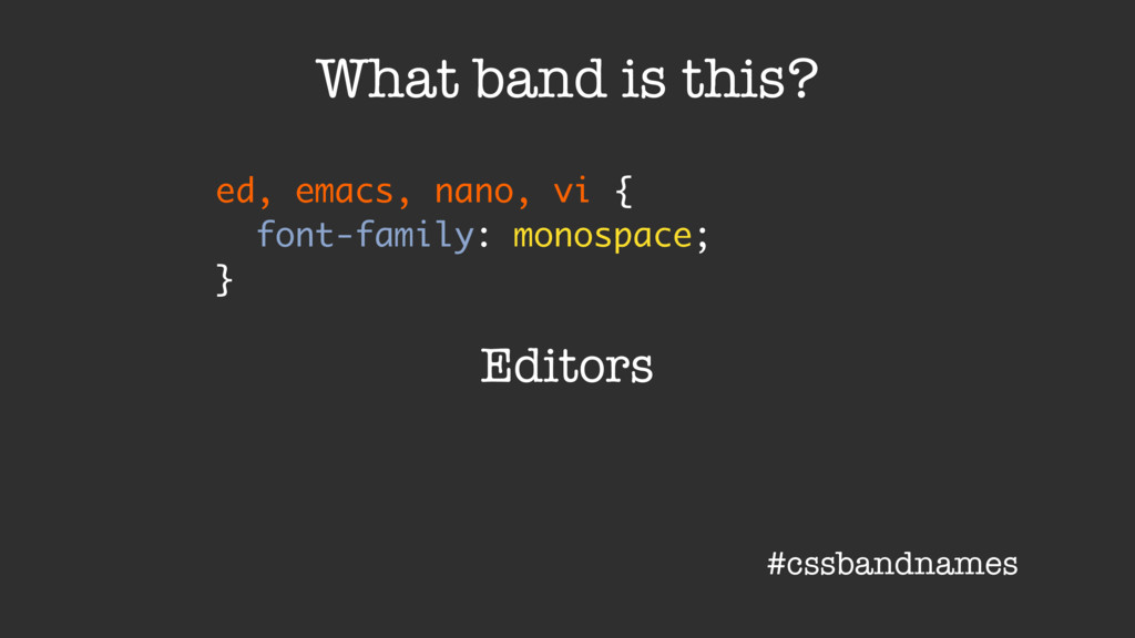 ed, emacs, nano, vi { font-family: monospace; }...