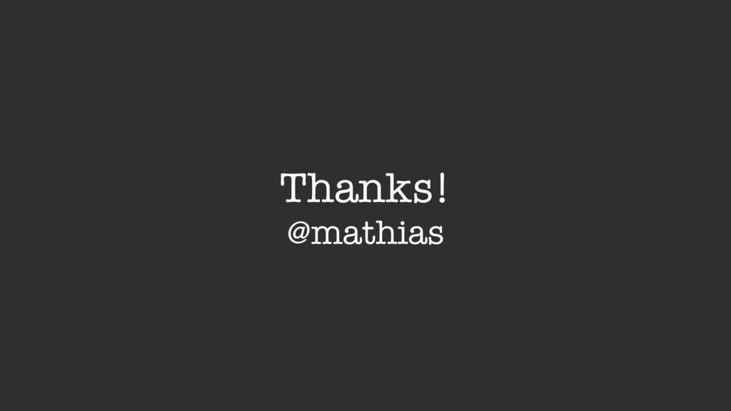 Thanks! @mathias