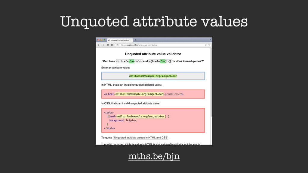 Unquoted attribute values mths.be/bjn