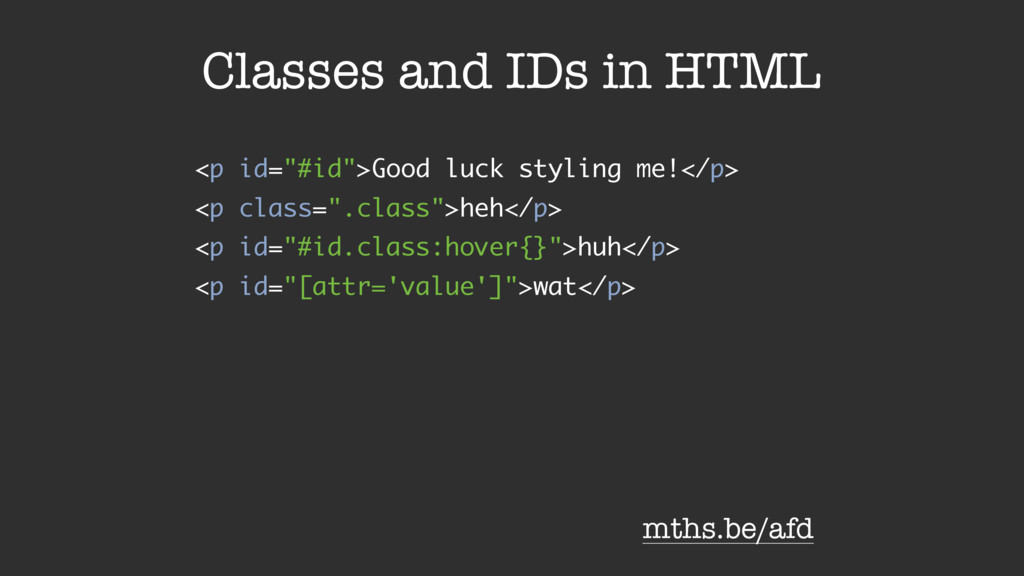 "Classes and IDs in HTML <p id=""#id"">Good luck s..."