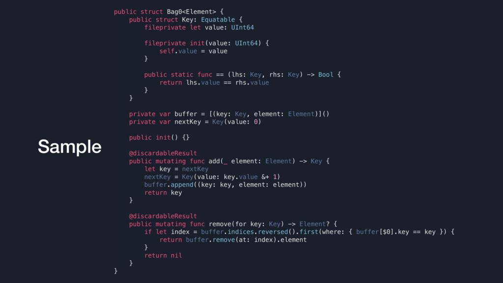 Sample public struct Bag0<Element> { public str...