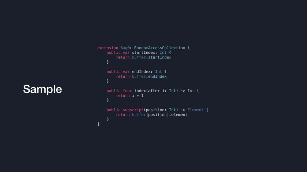 Sample extension Bag0: RandomAccessCollection {...