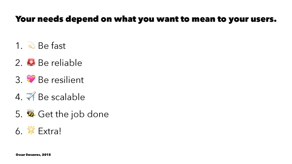 Your needs depend on what you want to mean to y...
