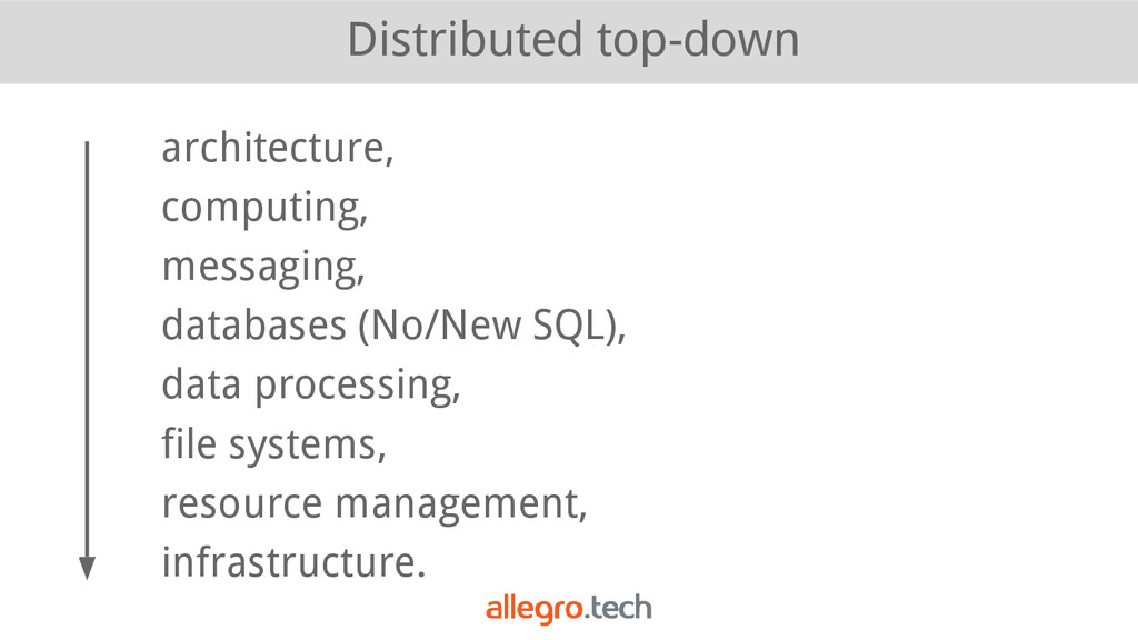 Distributed top-down architecture, computing, m...