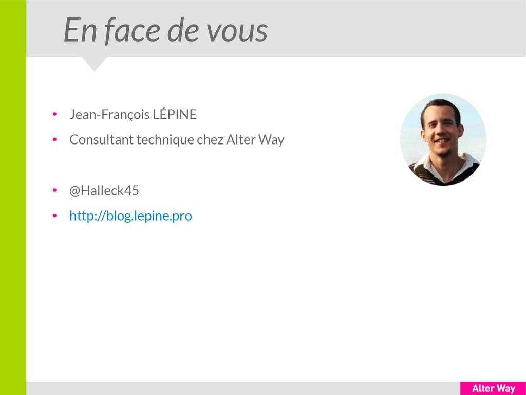 En face de vous ● Jean-François LÉPINE ● Consul...