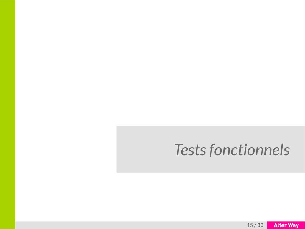 15 / 33 Tests fonctionnels