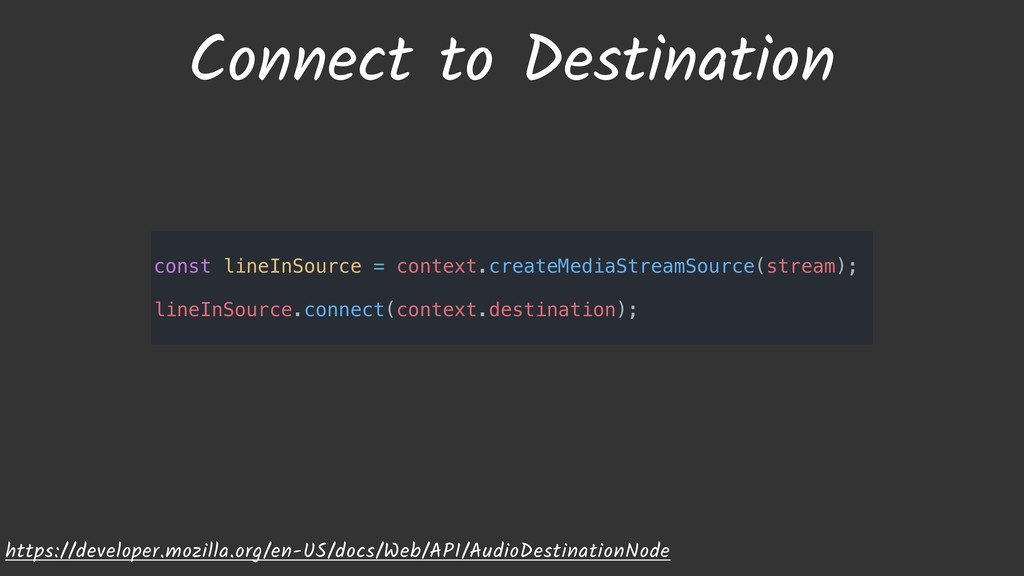 Connect to Destination https://developer.mozill...