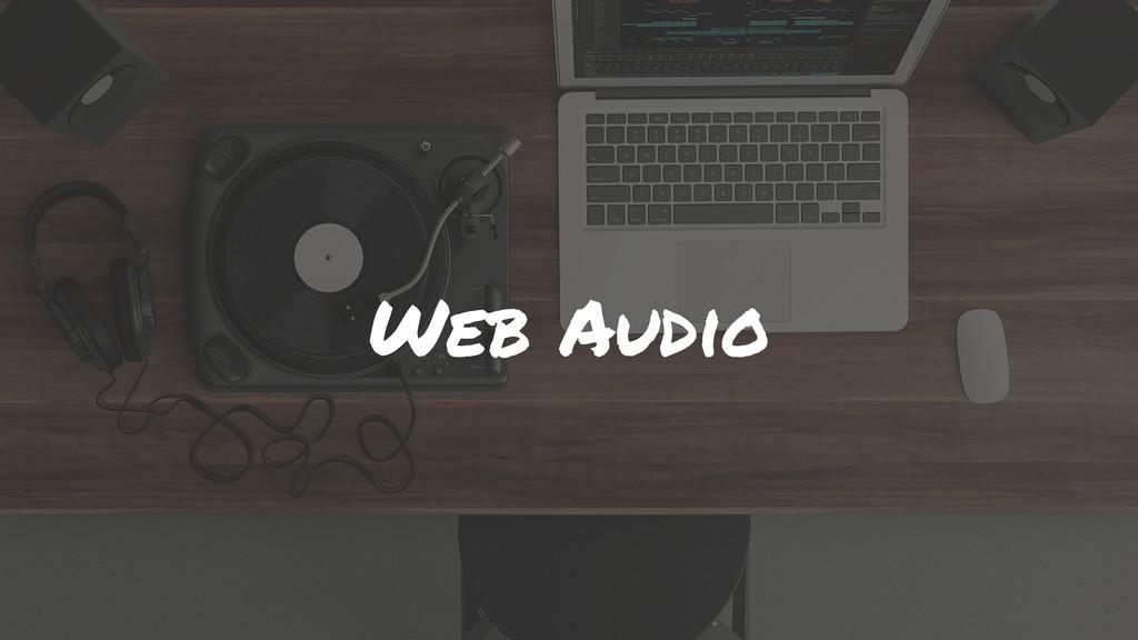 Web Audio