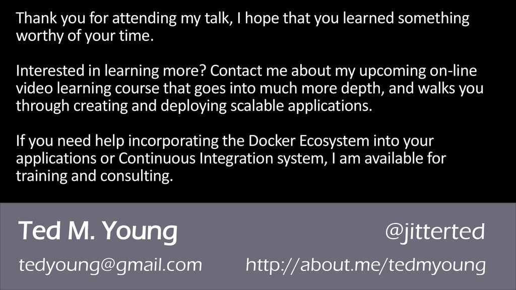 Ted M. Young @jitterted tedyoung@gmail.com http...