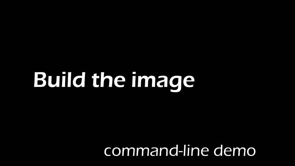 Build the image command-line demo