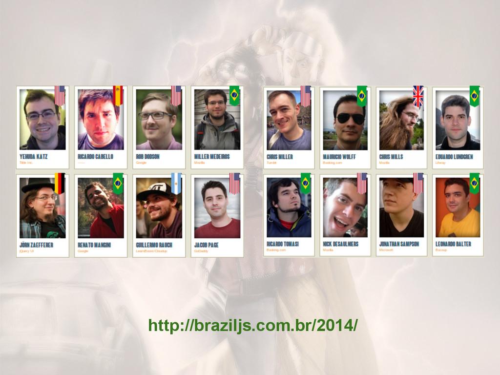 http://braziljs.com.br/2014/