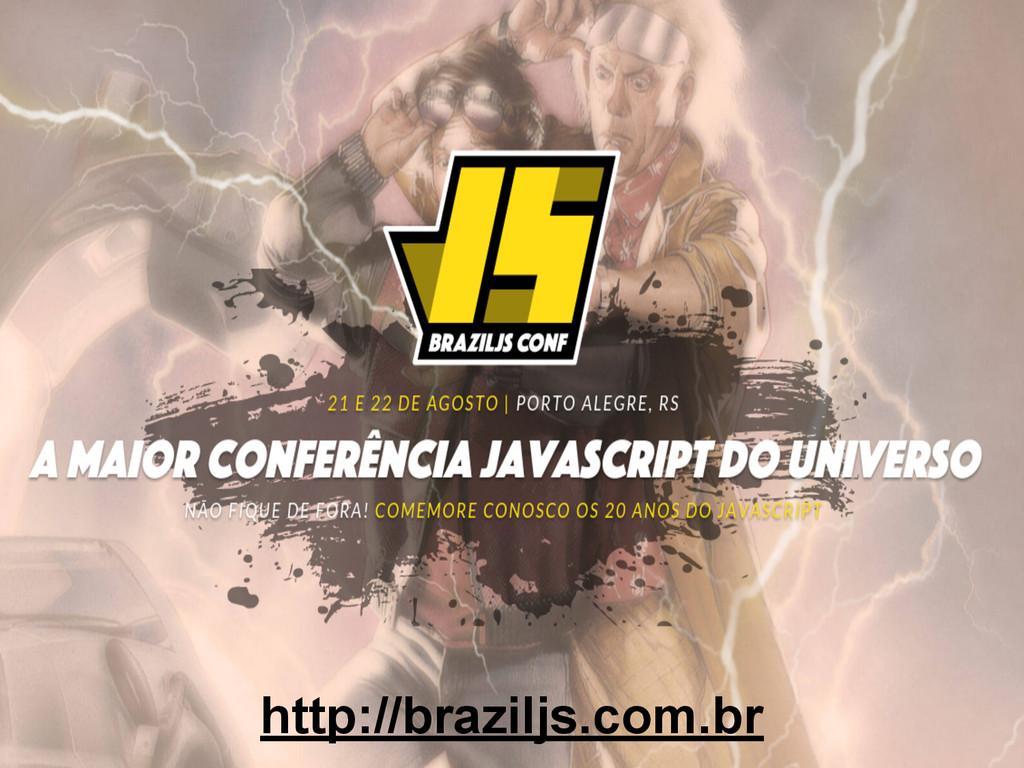 http://braziljs.com.br