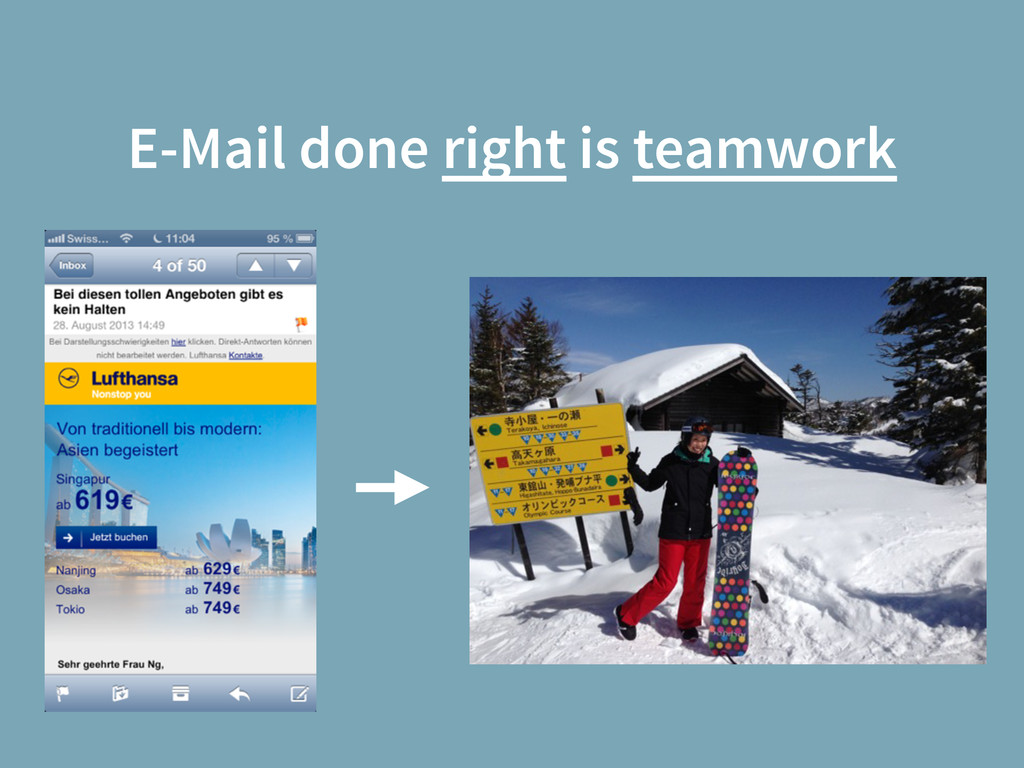 E-Mail done right is teamwork